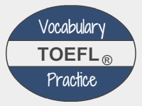 toefl vocabulary practice